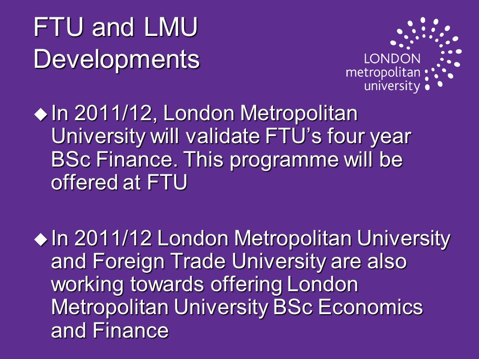 FTU and LMU Developments