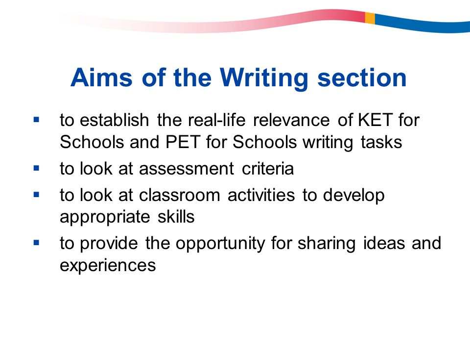 Aims of the Writing section