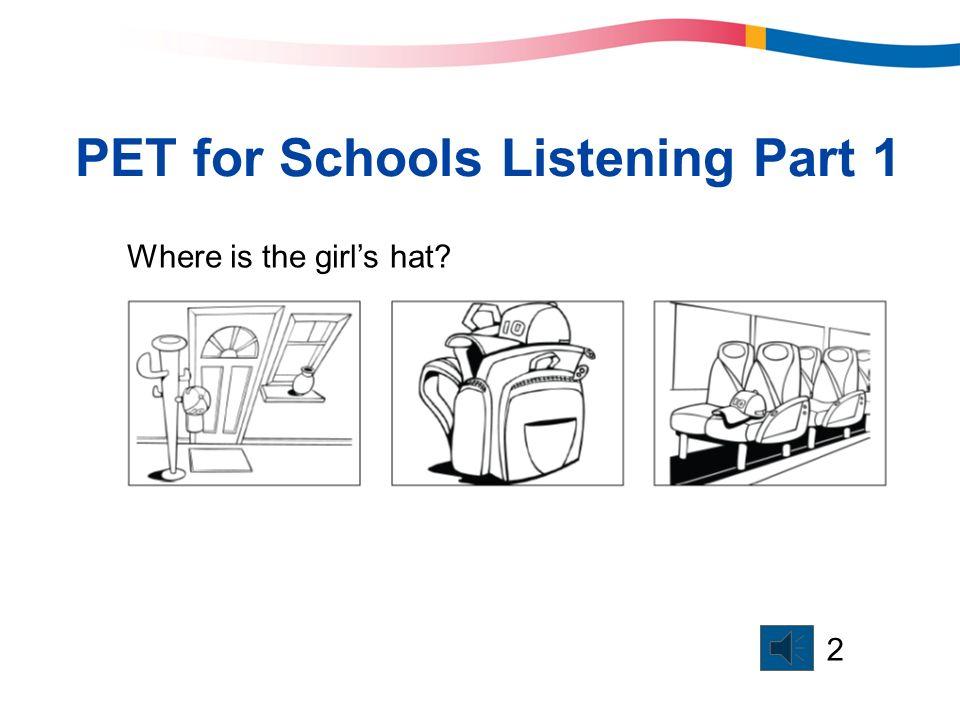 PET for Schools Listening Part 1
