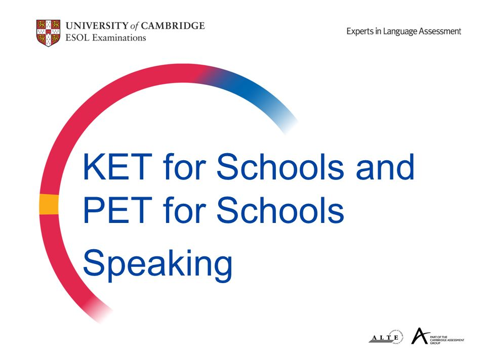 KET for Schools and PET for Schools Speaking