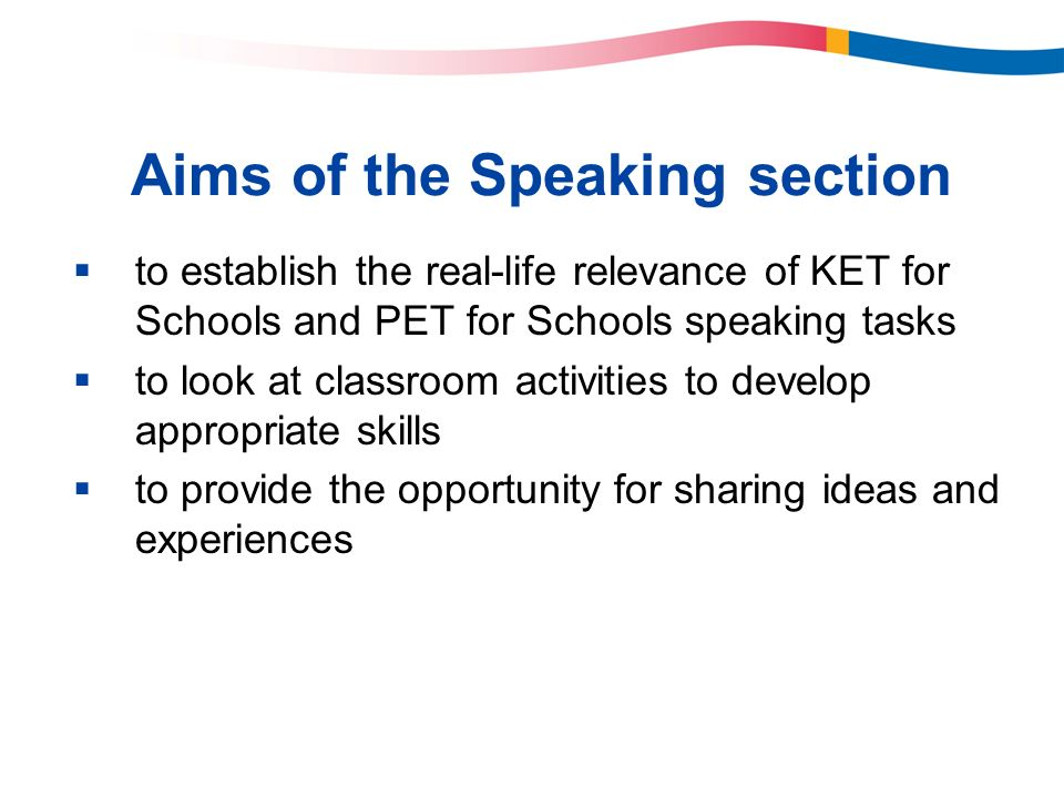 Aims of the Speaking section