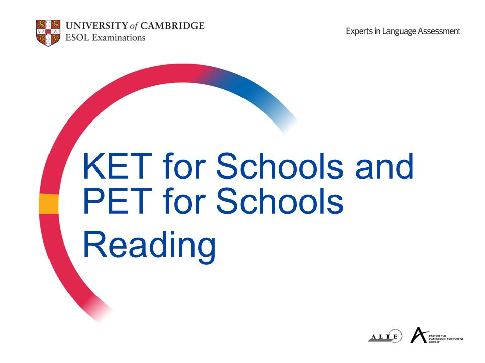 KET for Schools and PET for Schools Reading