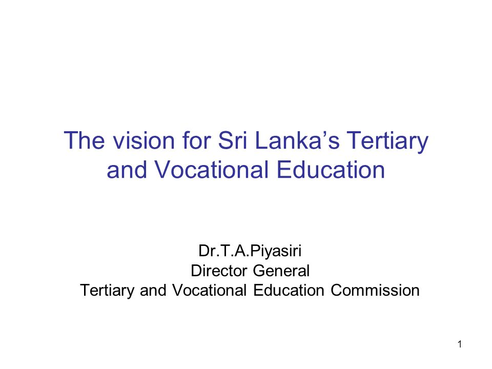 The vision for Sri Lanka's Tertiary and Vocational Education