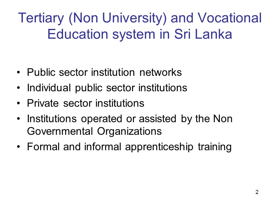 Tertiary (Non University) and Vocational Education system in Sri Lanka
