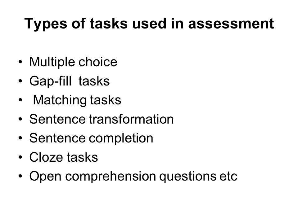 Types of tasks used in assessment