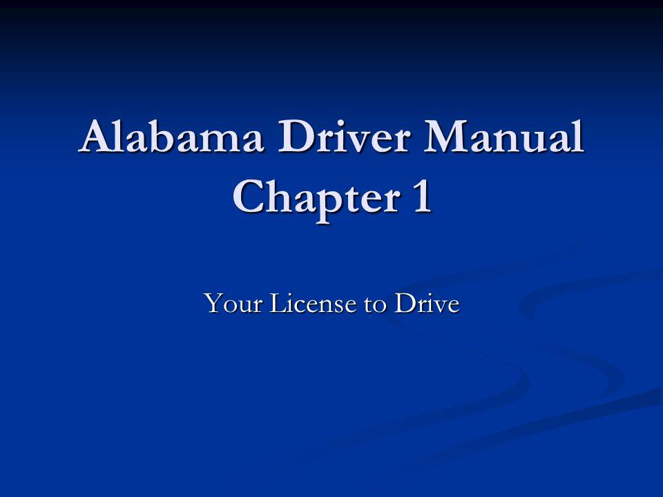 alabama driver manual chapter 1 ppt video online download rh slideplayer com Drivers Ed Program NJ Drivers Ed Manual