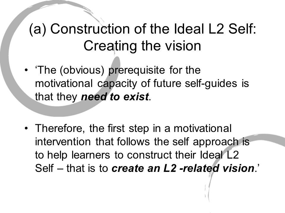 (a) Construction of the Ideal L2 Self: Creating the vision