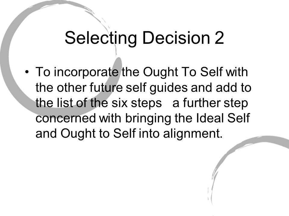 Selecting Decision 2