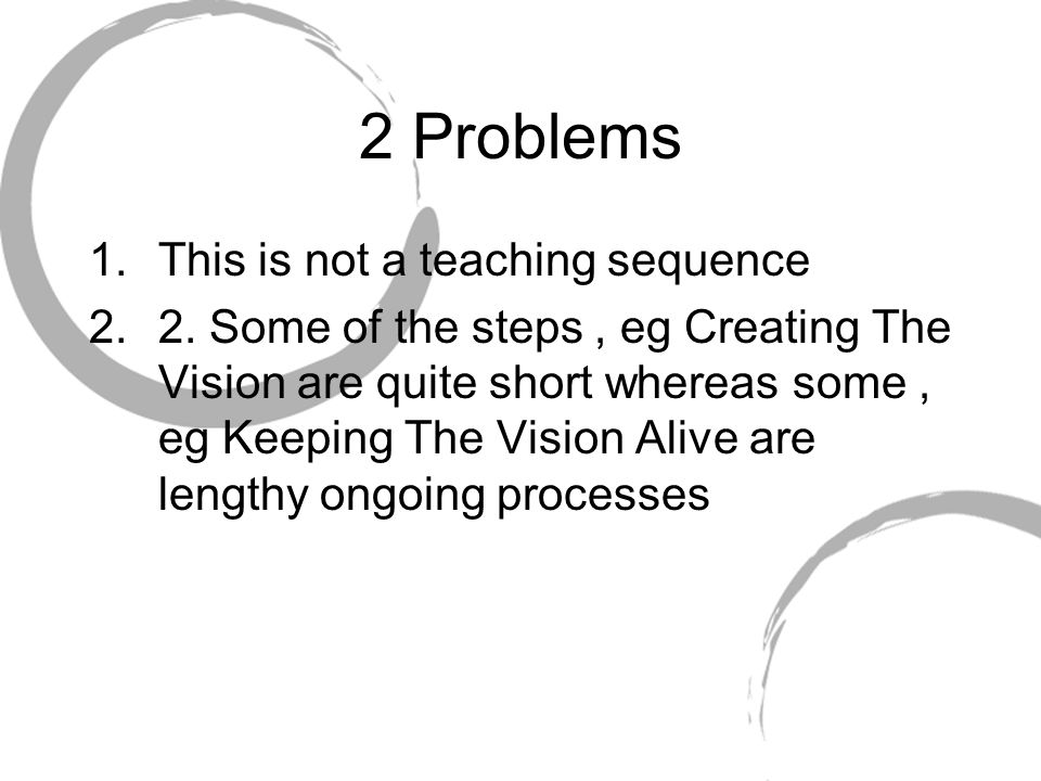 2 Problems This is not a teaching sequence