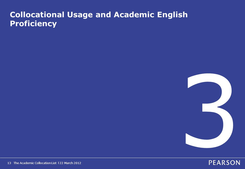 Collocational Usage and Academic English Proficiency