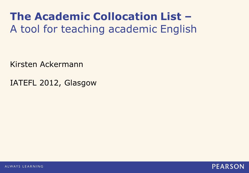 The Academic Collocation List – A tool for teaching academic English