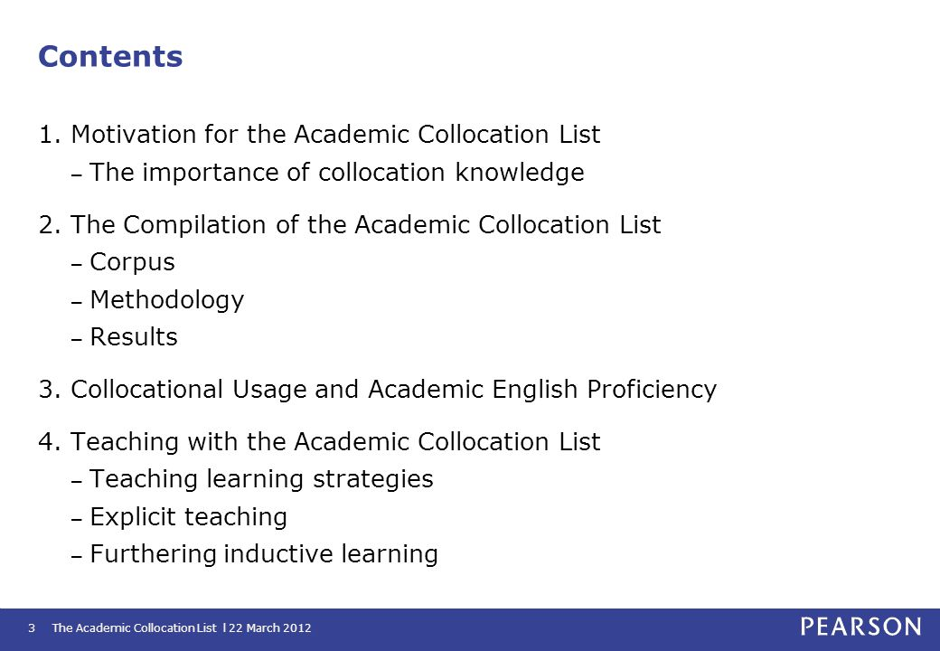 Contents 1. Motivation for the Academic Collocation List