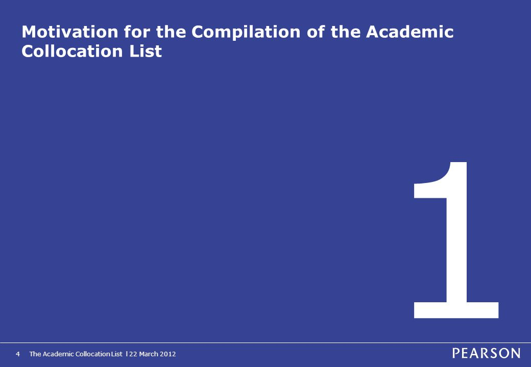 Motivation for the Compilation of the Academic Collocation List