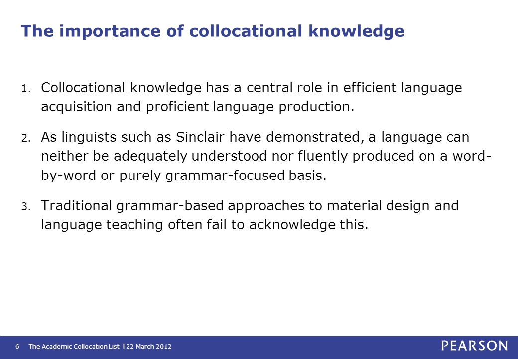 The importance of collocational knowledge
