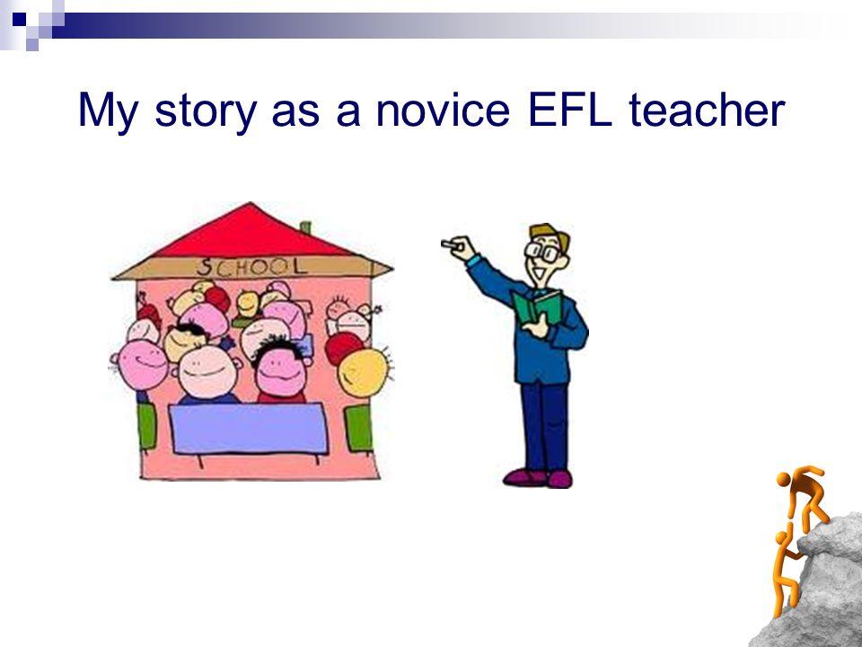 My story as a novice EFL teacher