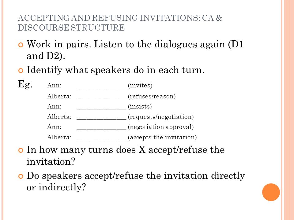 ACCEPTING AND REFUSING INVITATIONS: CA & DISCOURSE STRUCTURE