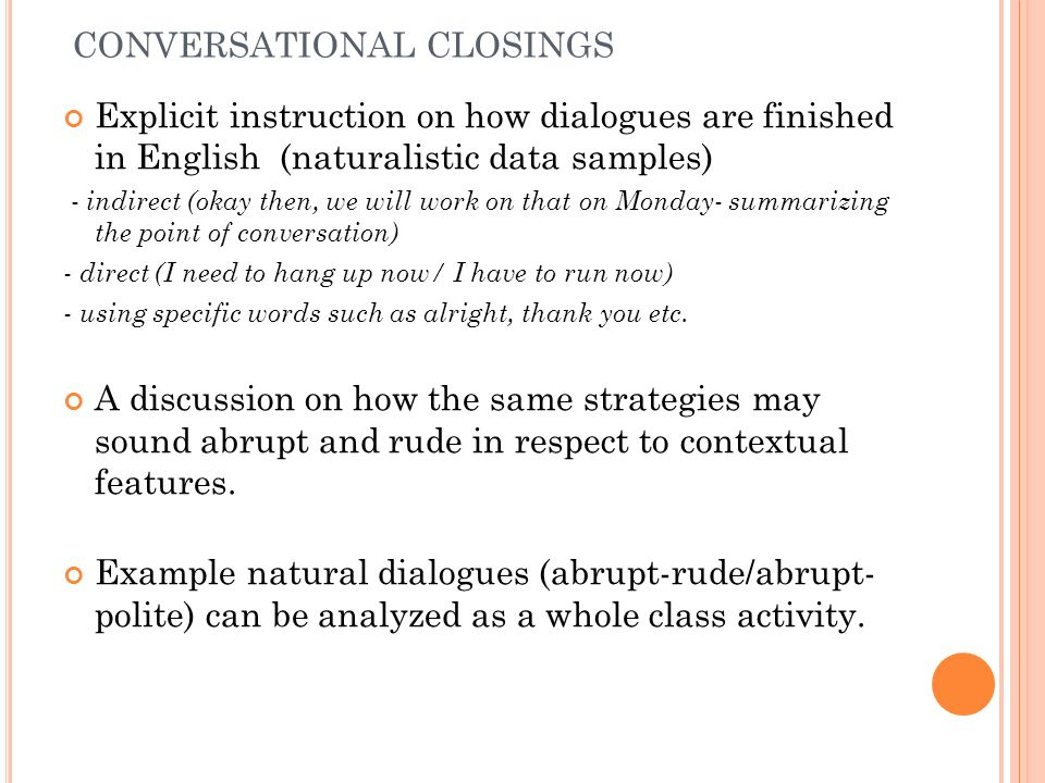 CONVERSATIONAL CLOSINGS