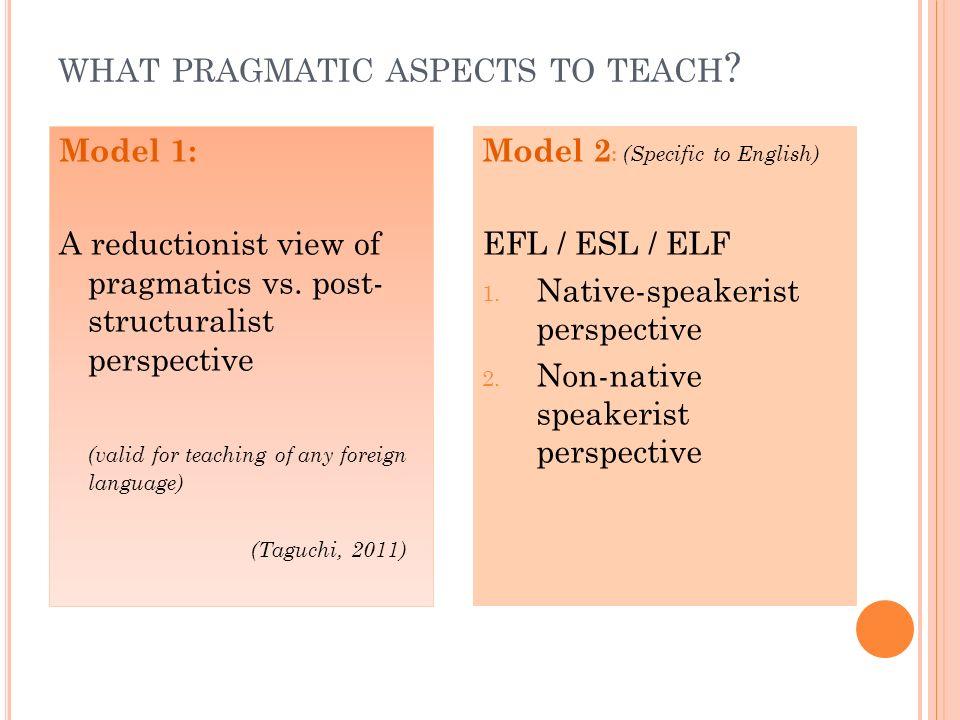 what pragmatic aspects to teach