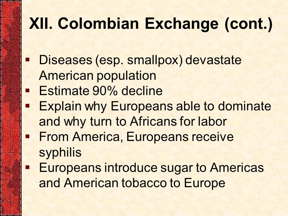 The 'Columbian Exchange': How Discovering the Americas Transformed the World