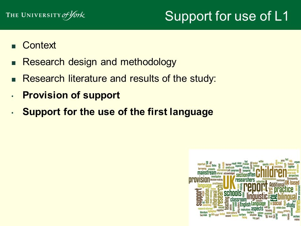 Support for use of L1 Context Research design and methodology