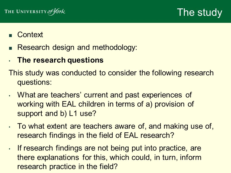 The study Context Research design and methodology: