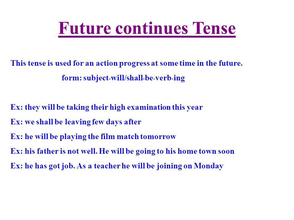 Future continues Tense