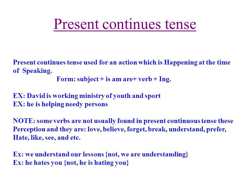 Present continues tense