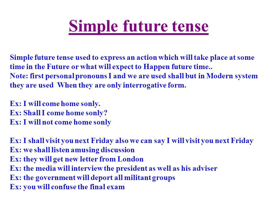 future tense in modern american english Future simple and future continuous tense future simple in modern english and is not very common english tenses | future simple and continuous.