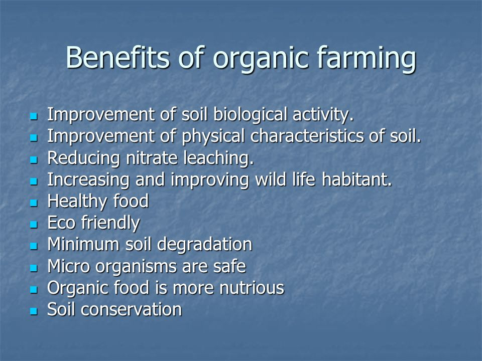 Benefits of Organic Farming