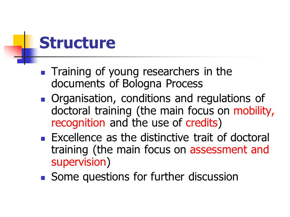 Structure Training of young researchers in the documents of Bologna Process.