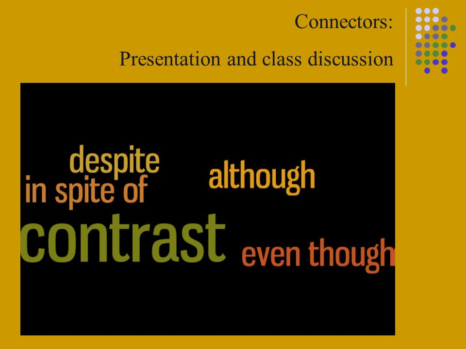 Connectors: Presentation and class discussion