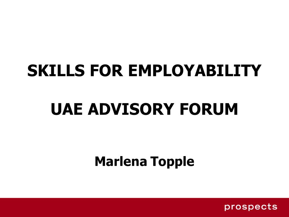 SKILLS FOR EMPLOYABILITY UAE ADVISORY FORUM