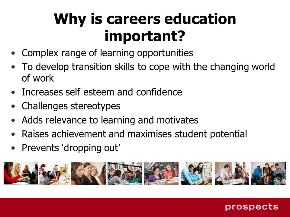 Why is careers education important