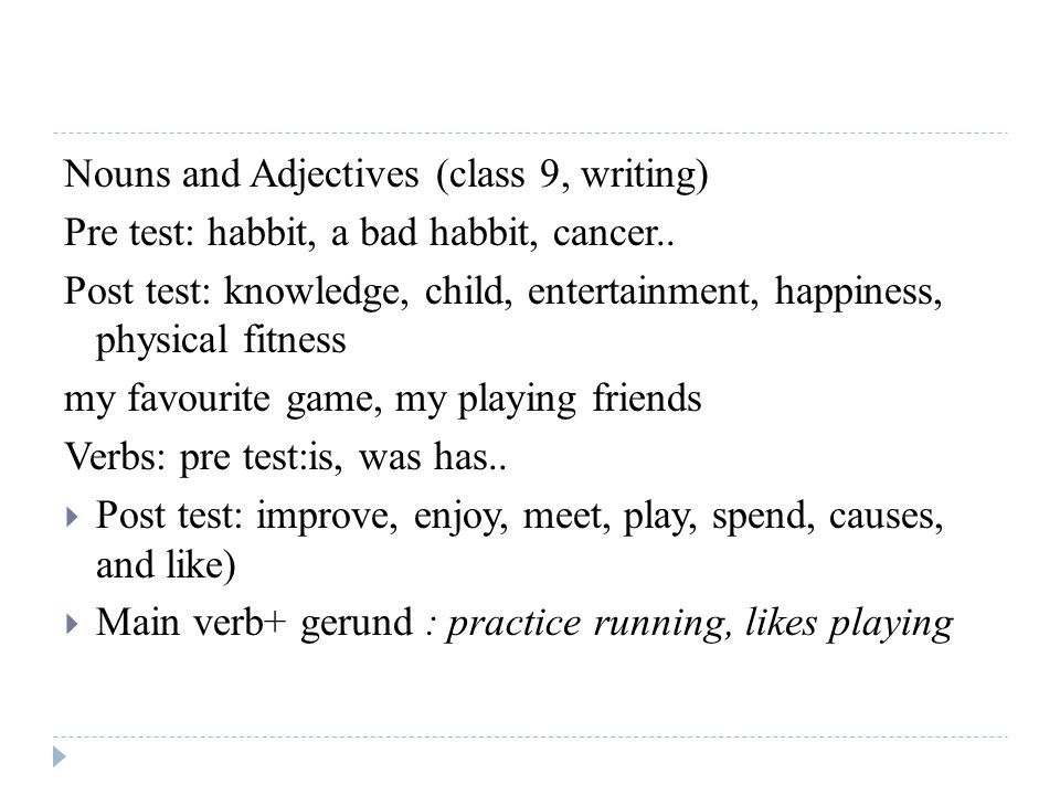 Nouns and Adjectives (class 9, writing)