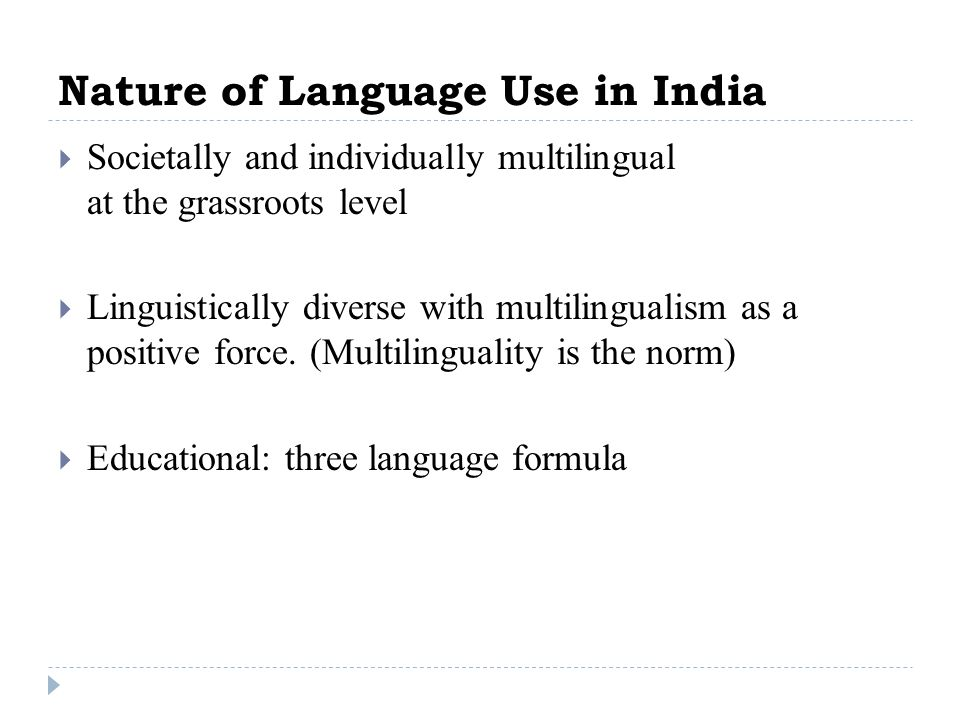 Nature of Language Use in India