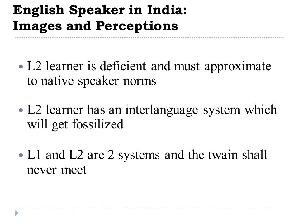 English Speaker in India: Images and Perceptions