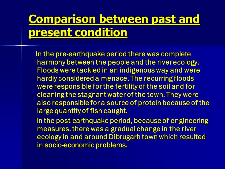 Comparison between past and present condition