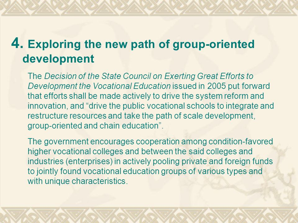4. Exploring the new path of group-oriented development