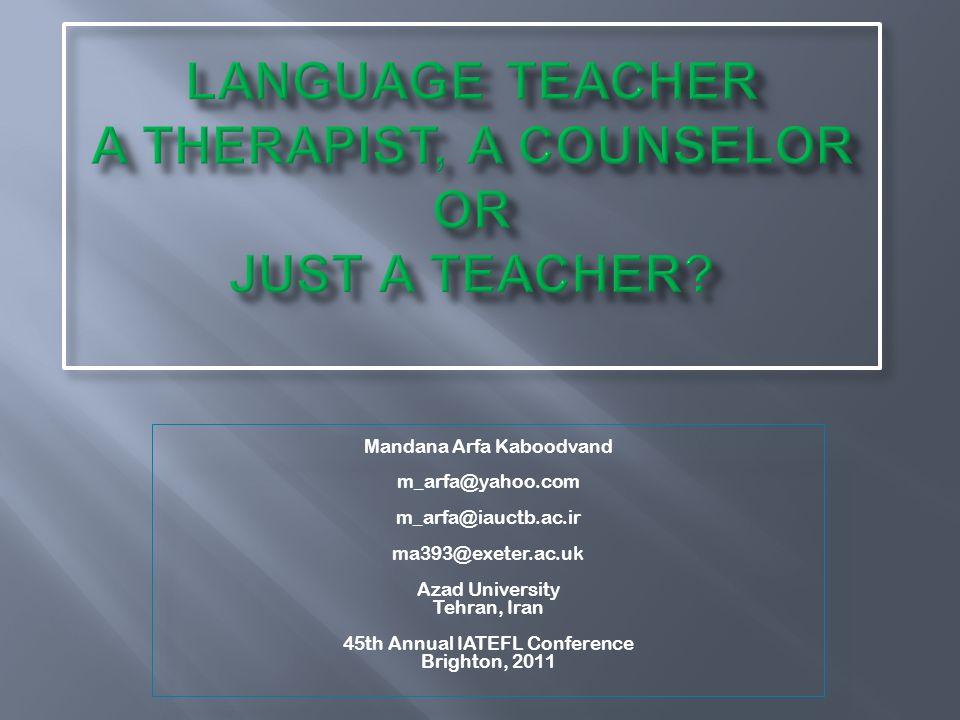 Language teacher a therapist, a counselor or just a teacher