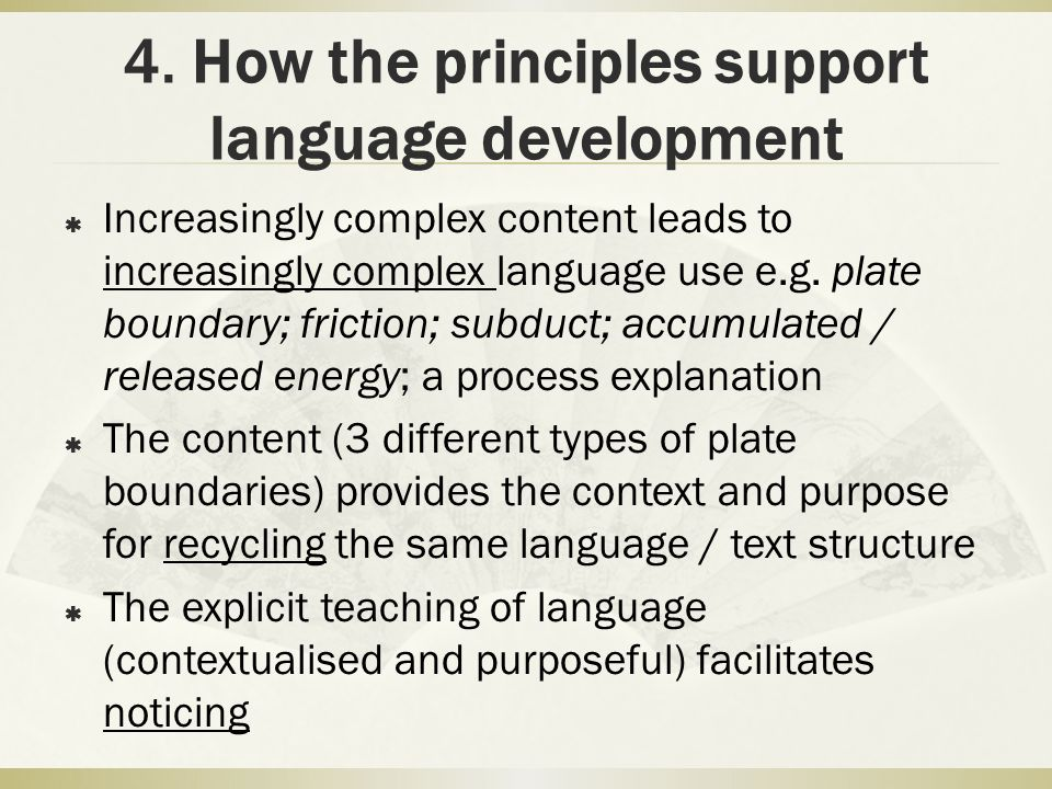 4. How the principles support language development