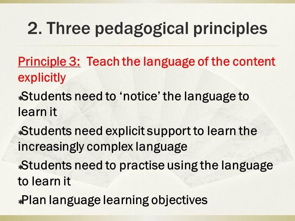 2. Three pedagogical principles