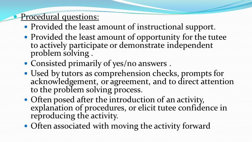 Procedural questions: