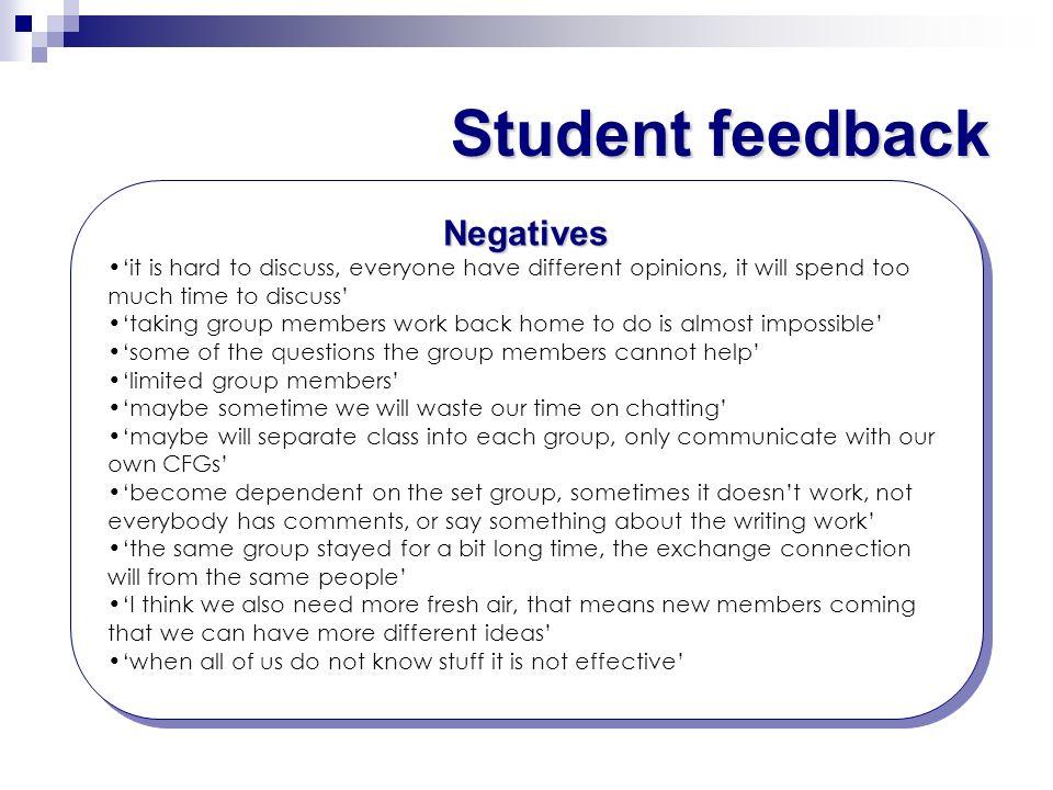 Student feedback Negatives