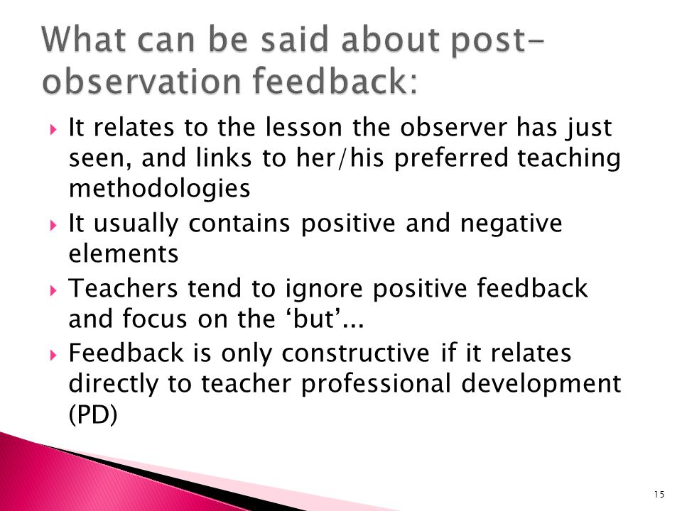 What can be said about post-observation feedback: