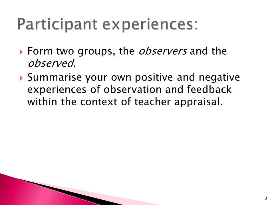 Participant experiences: