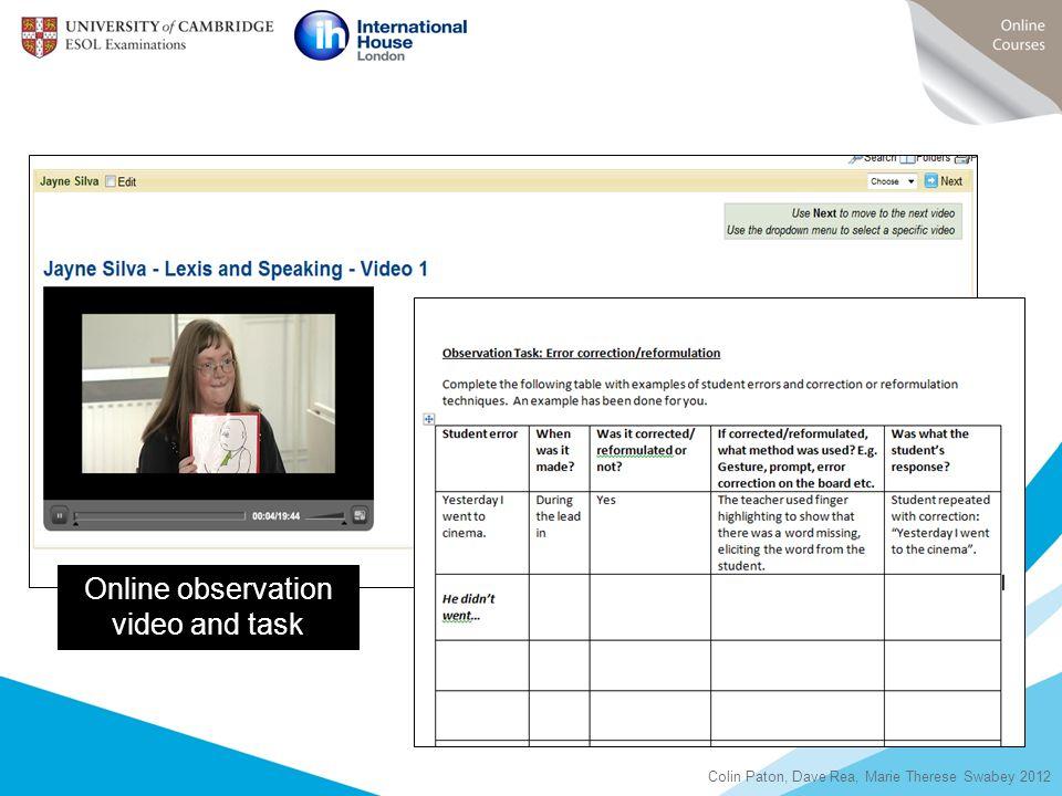 Online observation video and task