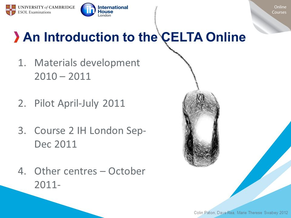 An Introduction to the CELTA Online