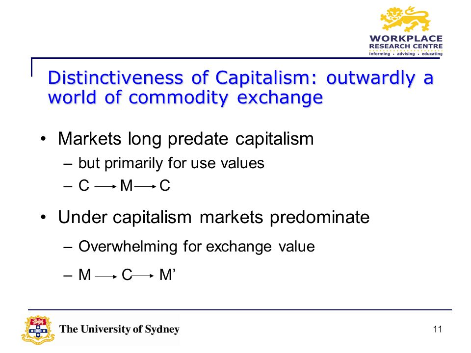 Distinctiveness of Capitalism: outwardly a world of commodity exchange