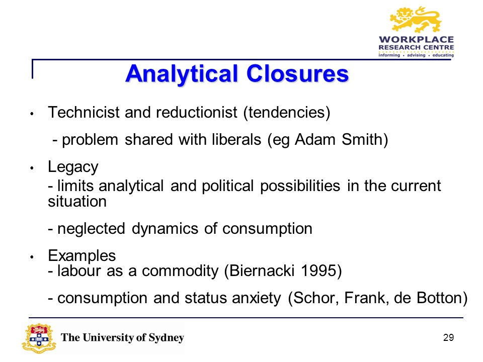 Analytical Closures Technicist and reductionist (tendencies)