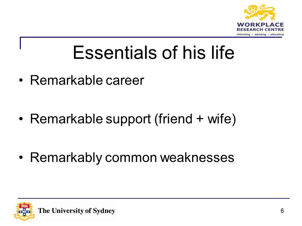 Essentials of his life Remarkable career
